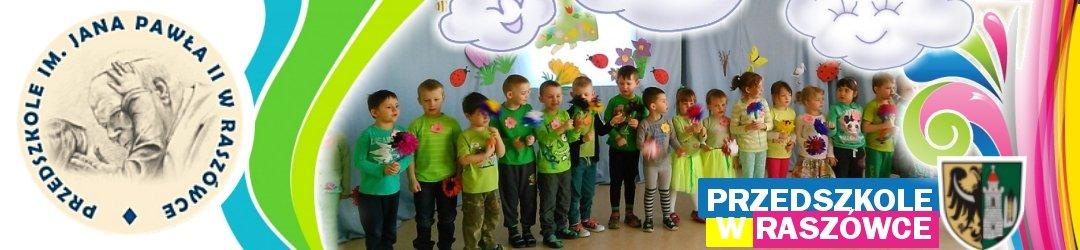 Przedszkole im. Jana Pawła II w Raszówce